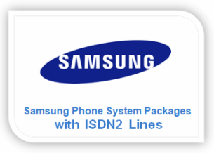 Samsung Phone System Packages with ISDN2 Lines